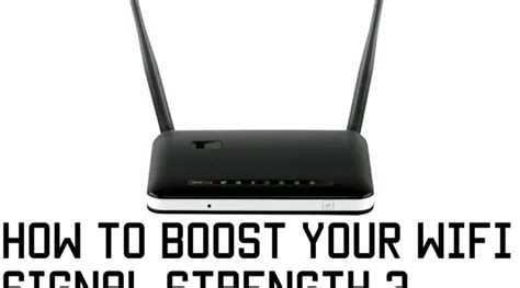 How to increase Wi-Fi signal Strength