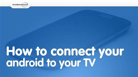 How to connect your Android smartphone to your TV - YouTube