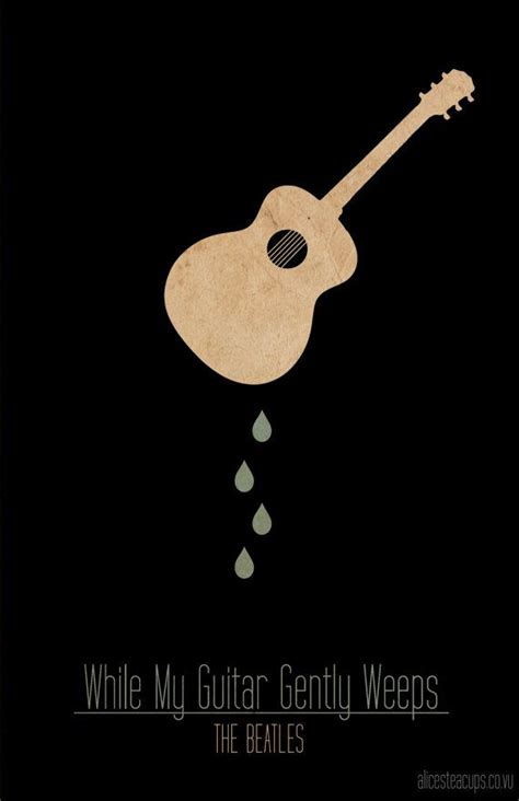 While My Guitar Gently Weeps The Beatles #thebeatles #art